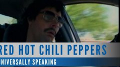 Red Hot Chili Peppers - Universally Speaking