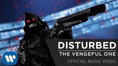Disturbed - The Vengeful One