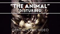 Disturbed - The Animal