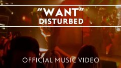 Disturbed - Want