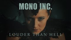 Mono Inc. - Louder Than Hell